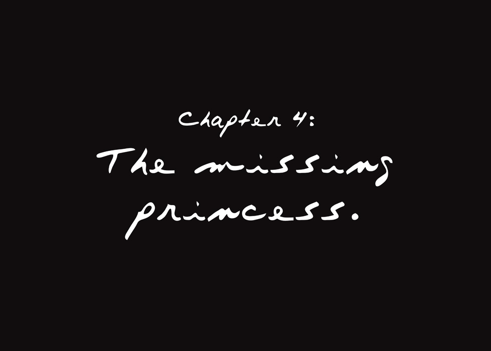 Chapter 4: The Missing Princess.